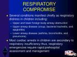 respiratory compromise