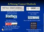 a strong career outlook
