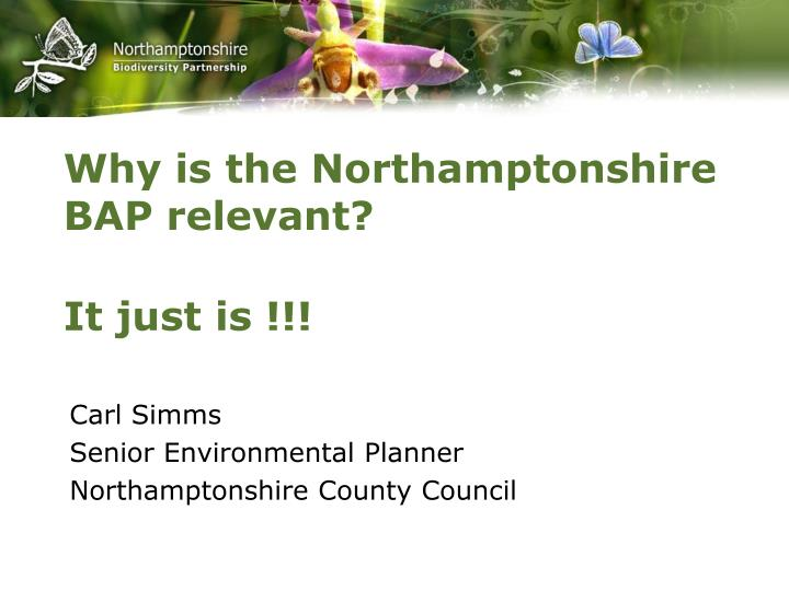 why is the northamptonshire bap relevant n.