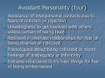 avoidant personality four