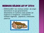 residuos s lidos ley n 27314