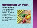 residuos s lidos ley n 273142