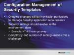 configuration management of security templates