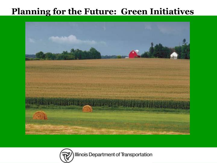 planning for the future green initiatives n.