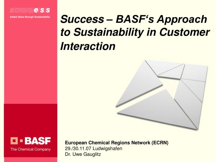 success basf s approach to sustainability in customer interaction n.