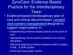 zynxcare evidence based practice for the interdisciplinary team
