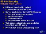 iis 6 0 security reduced attack surface