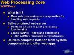 web processing core w3wp exe
