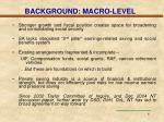 background macro level