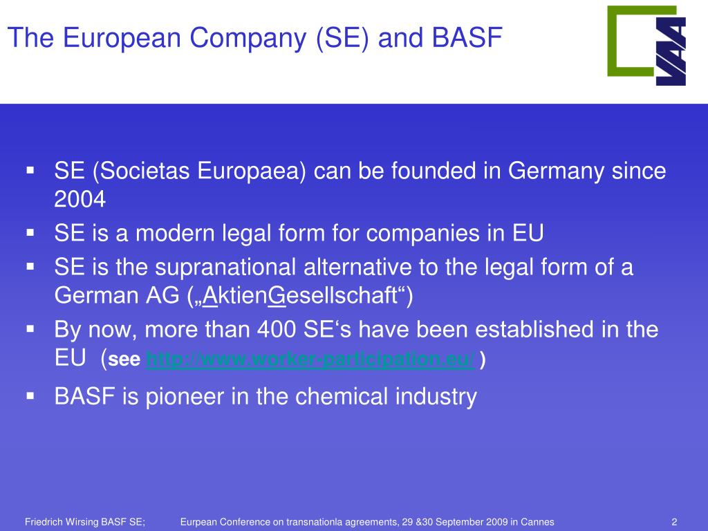 PPT - Conversion of BASF AG to BASF SE Friedrich Wirsing