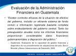 evaluaci n de la administraci n financiera en guatemala1