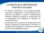 la reforma de la administraci n financiera municipal