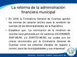 la reforma de la administraci n financiera municipal1