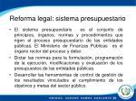 reforma legal sistema presupuestario