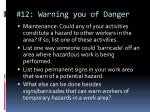 12 warning you of danger