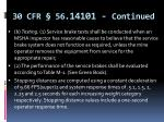 30 cfr 56 14101 continued