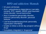 bpd and addiction hannah