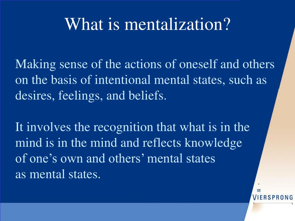 What is mentalization?