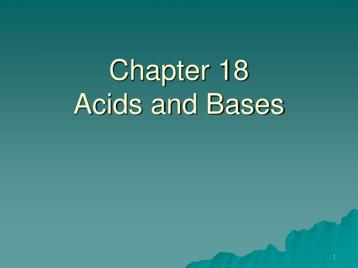 chapter 18 acids and bases n.