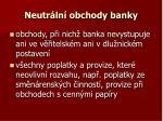 neutr ln obchody banky