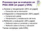 procesos que se evaluar n en pisa 2009 en papel y era