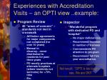 experiences with accreditation visits an opti view example
