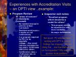 experiences with accreditation visits an opti view example1