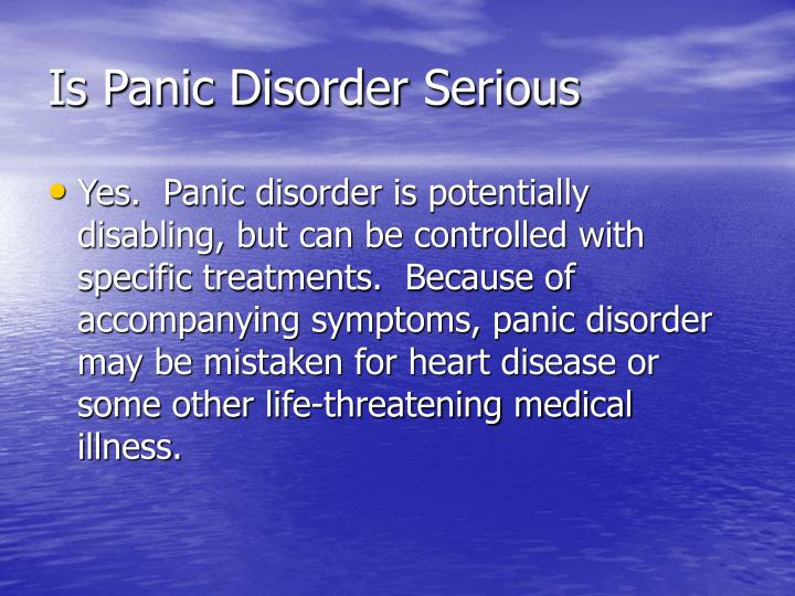 Is panic disorder serious