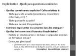 explicitation quelques questions soulev es