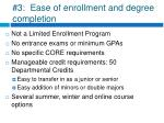 3 ease of enrollment and degree completion