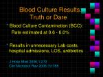 blood culture results truth or dare