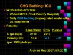 chg bathing icu