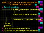 infection control in the modern era blueprint for failure