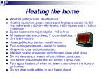 heating the home