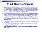 r 3 1 means of egress