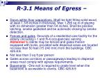 r 3 1 means of egress1