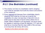 r 3 1 one bedridden continued