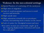 violence in the neo colonial settings
