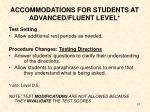 accommodations for students at advanced fluent level
