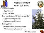 medisinsk effekt gran balsamica