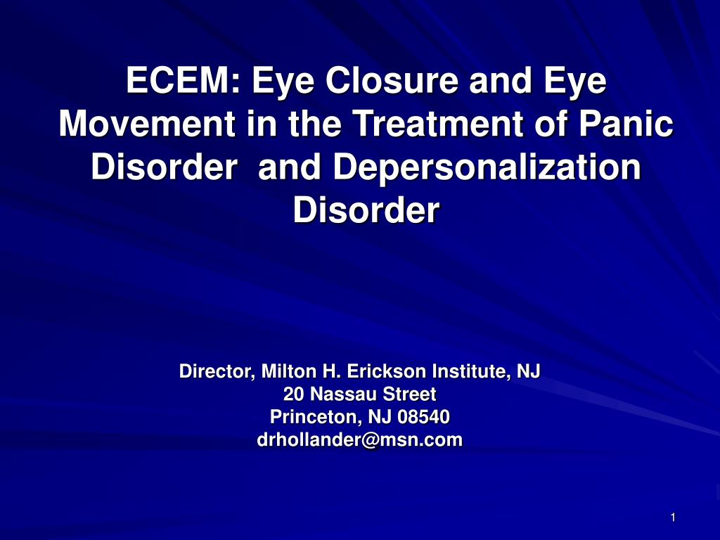 ecem eye closure and eye movement in the treatment of panic disorder and depersonalization disorder l.