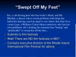 swept off my feet