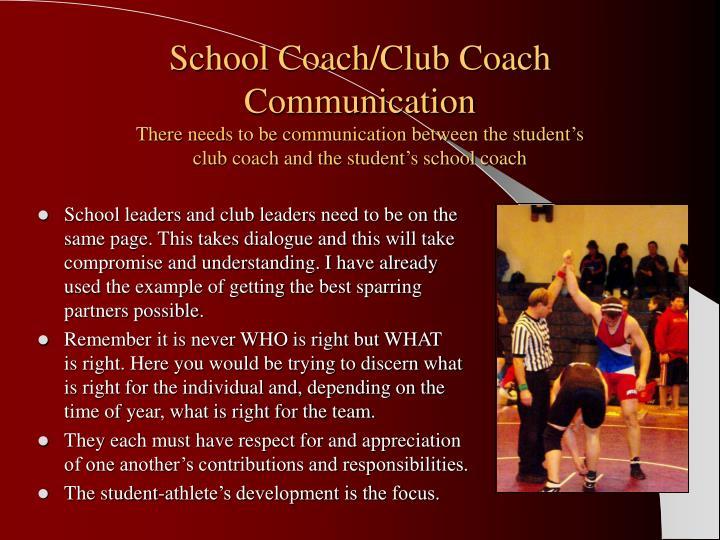 School Coach/Club Coach Communication