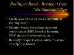 bollinger band breakout from the squeeze tips