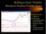 bollinger band volatilty breakout trading system long