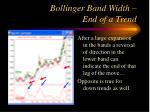 bollinger band width end of a trend