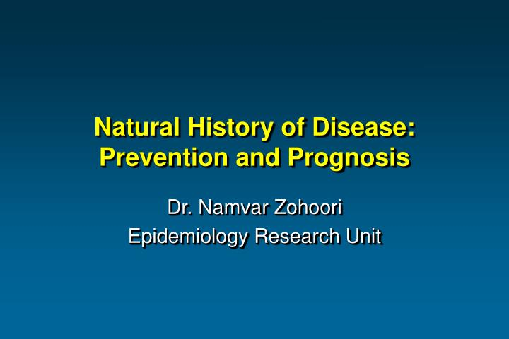 natural history of disease prevention and prognosis n.
