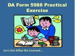 da form 5988 practical exercise