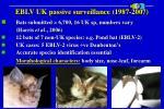 eblv uk passive surveillance 1987 2007