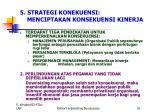 5 strategi konekuensi menciptakan konsekuensi kinerja